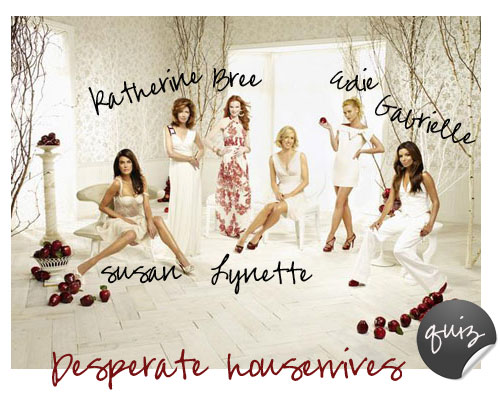 Vad kan du om Desperate Housewives